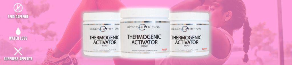 Reset Nutrition Thermogenic Activator banner